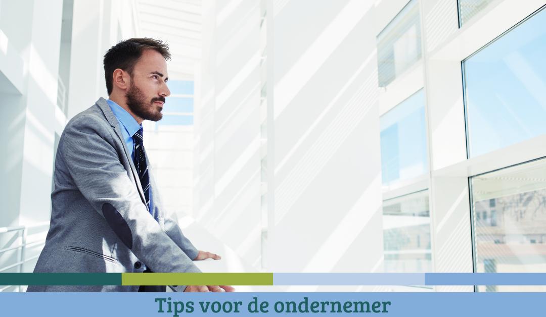Tips voor de ondernemer – Oktober 2021
